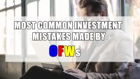 5 Most Common Investment Mistakes Made by OFWs