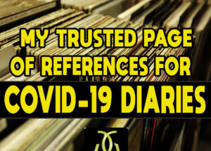 My Trusted Page of References for COVID-19 Diaries