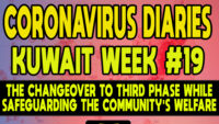 CORONAVIRUS DIARIES: Week #19 – The Changeover  to Third Phase While Safeguarding The Community's Welfare