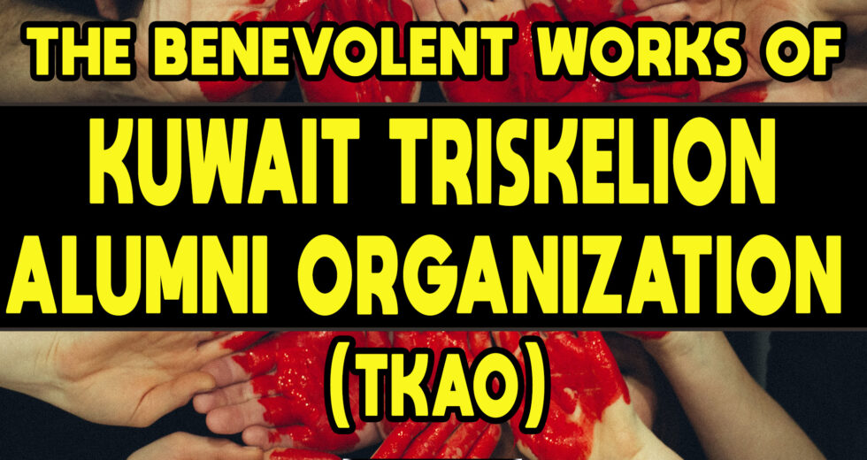 The Benevolent Works of Kuwait Triskelion Alumni Organization (KTAO)
