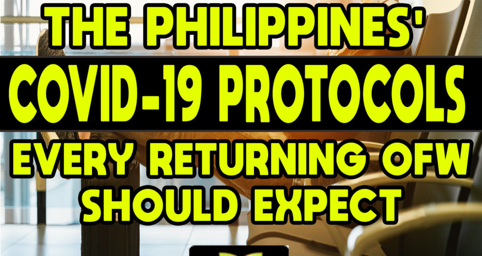 The Philippines' COVID-19 Protocols Every Returning OFW Should Expect