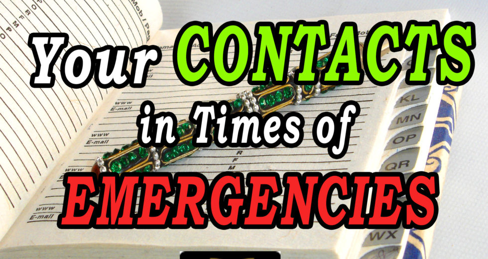 Your Contacts in Times Of Emergencies