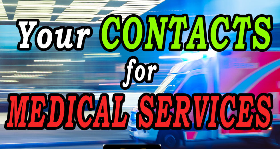 Your Contacts for Medical Services