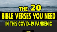 The 20 Bible Verses you Need for the COVID-19 Pandemic