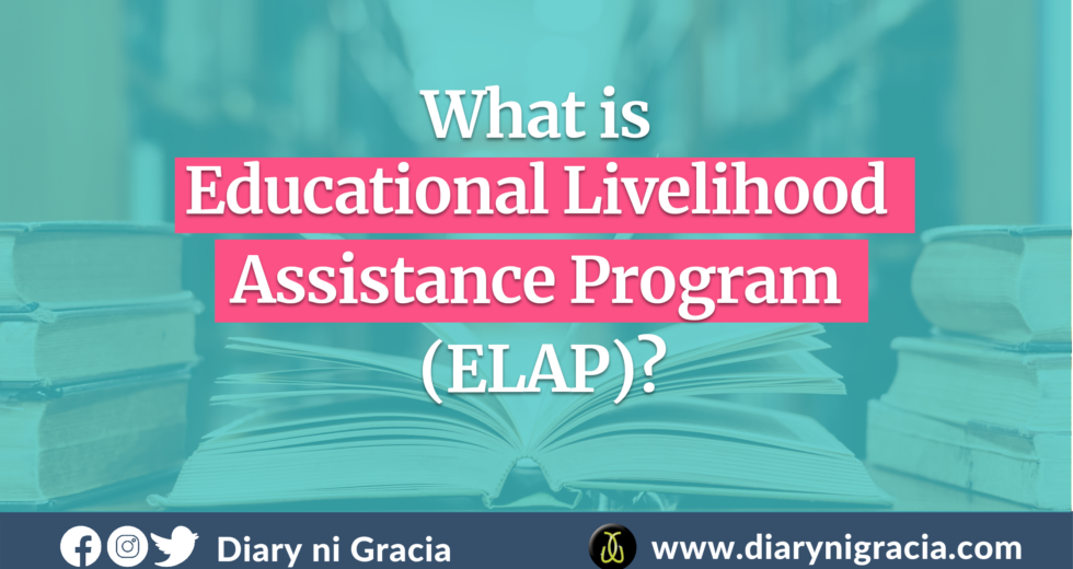 What Is Educational Livelihood Assistance Program (ELAP)