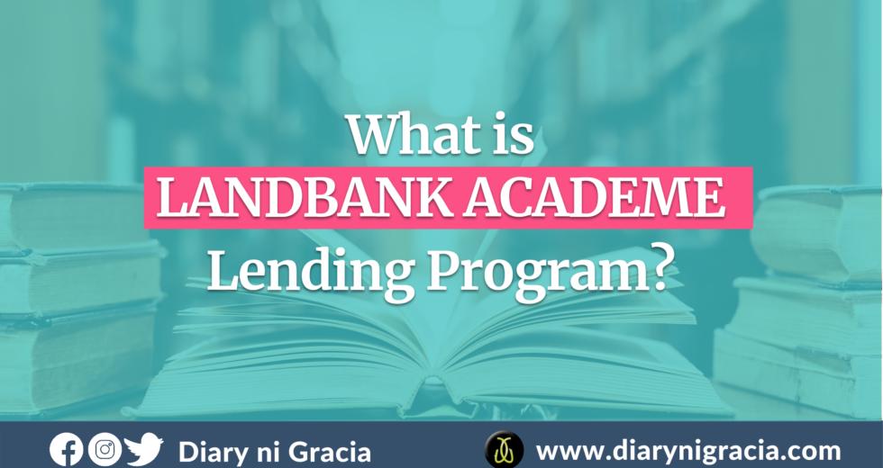 What is LANDBANK ACADEME Lending Program?