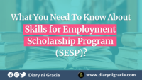 What You Need To Know About Skills for Employment Scholarship Program (SESP)?