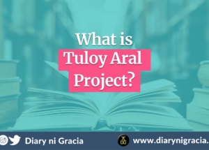 What is Tuloy Aral Project