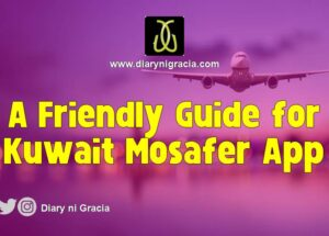 A Friendly Guide for Kuwait Mosafer App