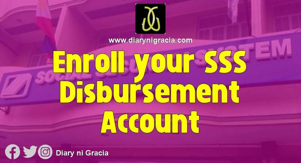 Enroll your SSS Disbursement Account