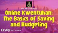 Online Kwentuhan: The Basics of Saving and Budgeting