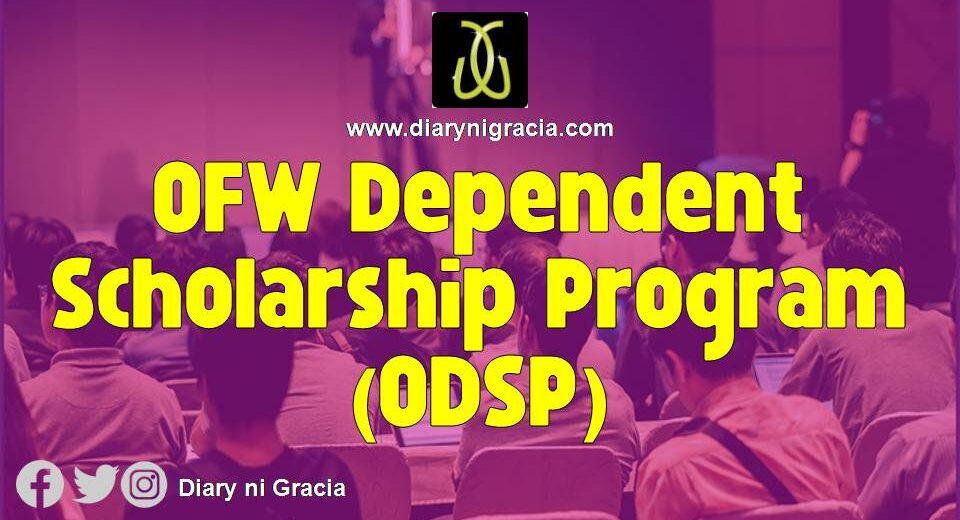 OFW Dependent Scholarship Program (ODSP)