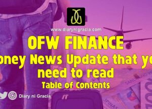 OFW FINANCE – Money News Update that you need to read (Table of Contents)