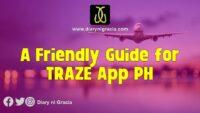 A Friendly Guide for TRAZE App PH