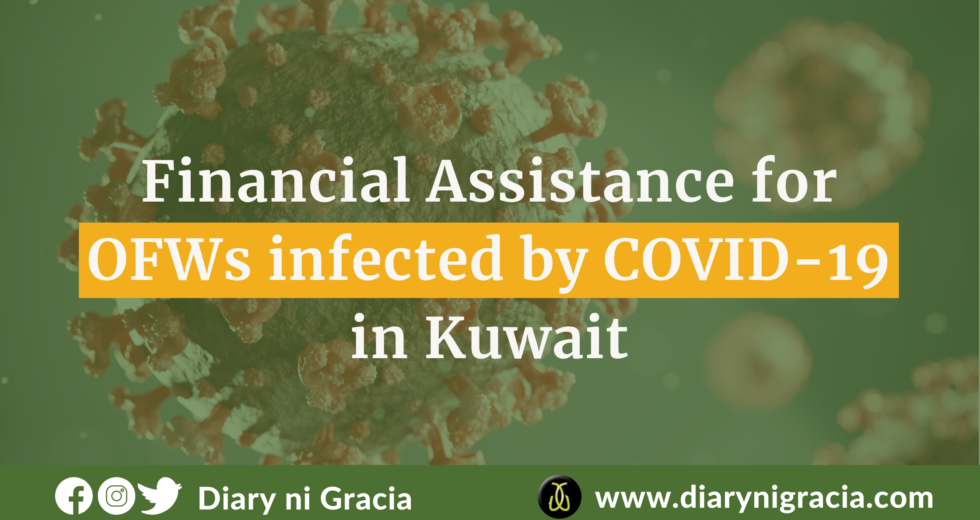 Financial Assistance for OFWs infected by COVID-19 in Kuwait   Diary ni Gracia