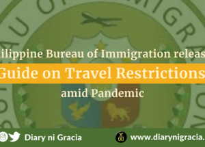 Philippine Bureau of Immigration releases Guide on Travel Restrictions amid Pandemic | Diary ni Gracia