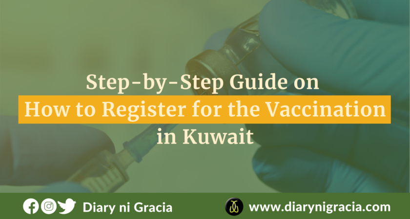 Step-by-Step Guide on How to Register for the Vaccination in Kuwait | Diary ni Gracia