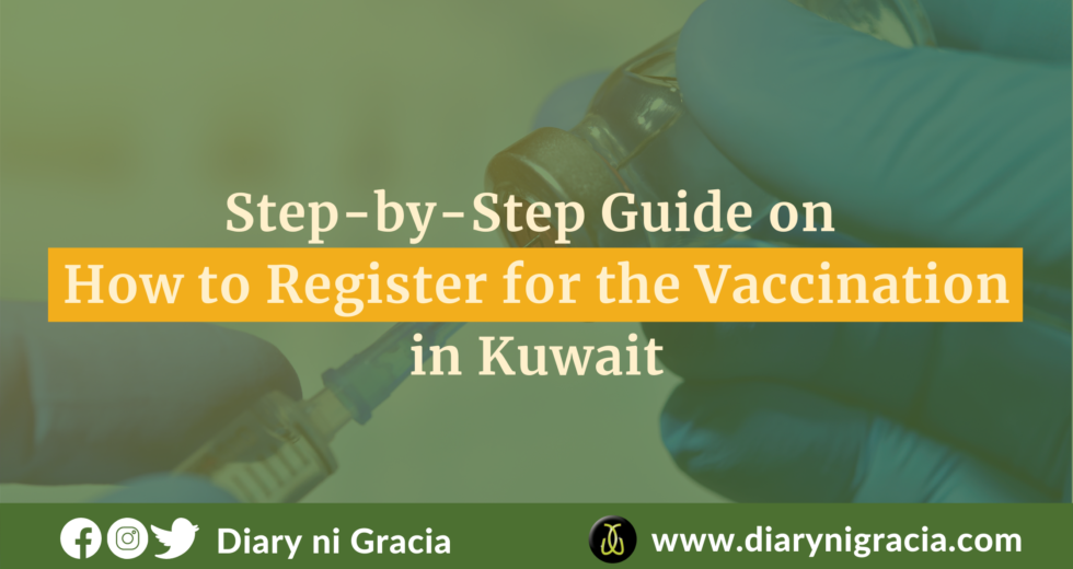Step-by-Step Guide on How to Register for the Vaccination in Kuwait   Diary ni Gracia