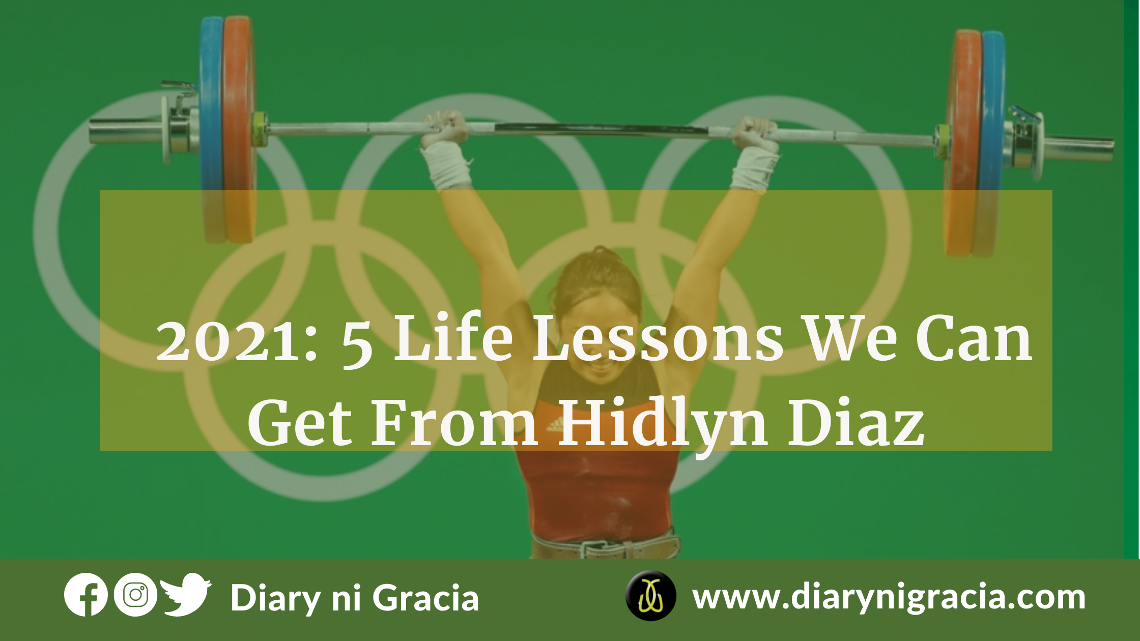 2021 5 Life Lessons We Can Get From Hidlyn Diaz