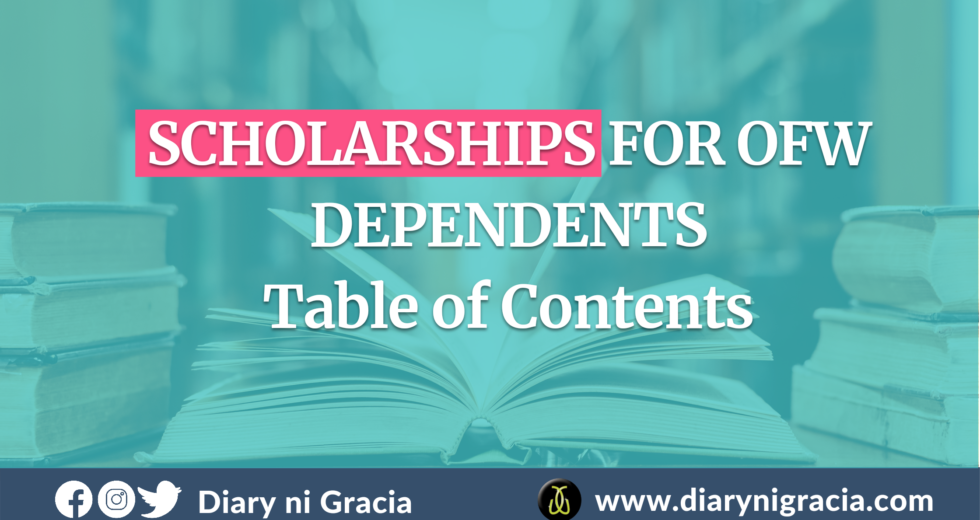 SCHOLARSHIPS FOR OFW DEPENDENTS – Table of Contents